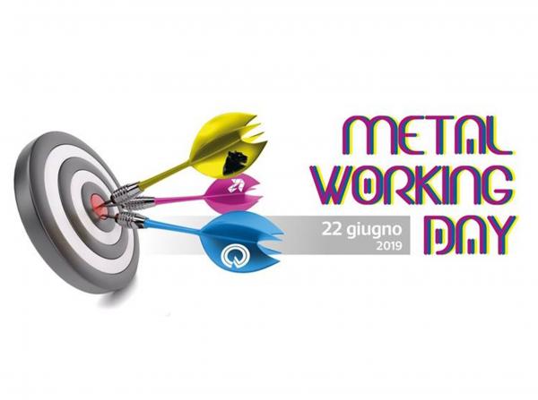 METAL WORKING DAY - 22 Giugno 2019